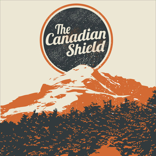 The Canadian Shield – Songs For The Dead In Love