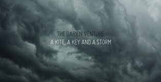 The Darien Venture - A Kite A Key and A Storm