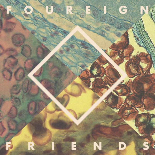 Foureign Friends