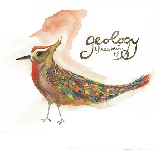 Geology – Three Birds EP