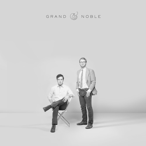 Grand & Noble – S/T