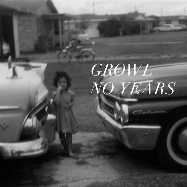 Growl - No Years
