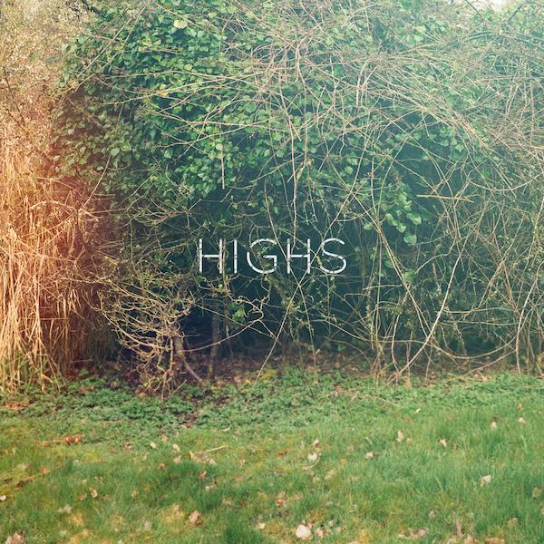 HIGHS - HIGHS EP