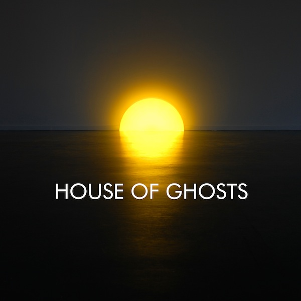 House of Ghosts – S/T
