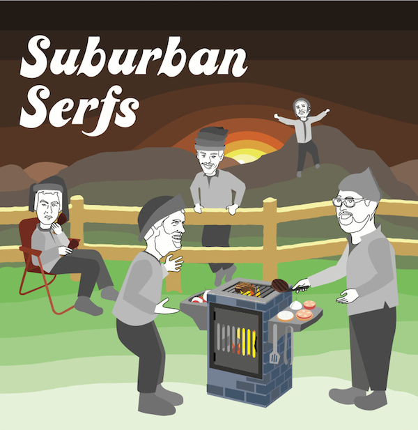 Suburban Serfs - Suburban Serfs