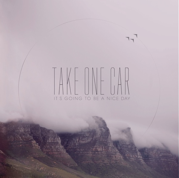 Take One Car – It's Going to Be a Nice Day