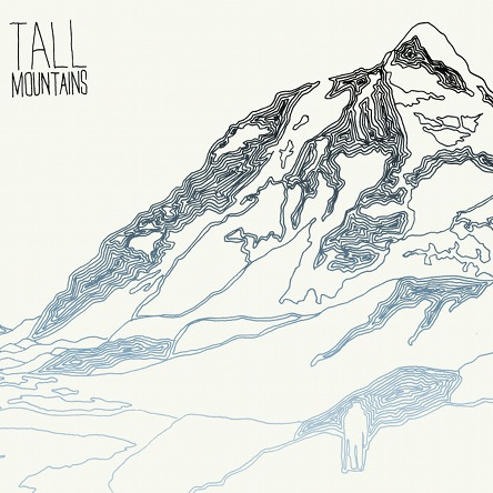 Tall Mountains - Tall Mountains EP