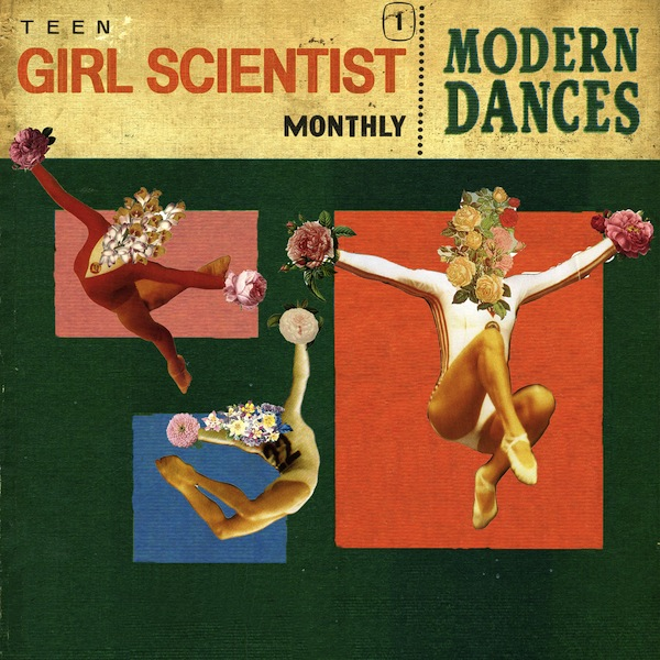 Teen Girl Scientist Monthly - Modern Dances