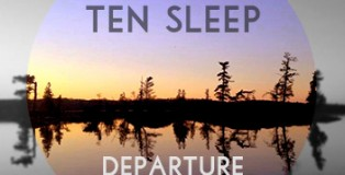 Ten Sleep - Departure