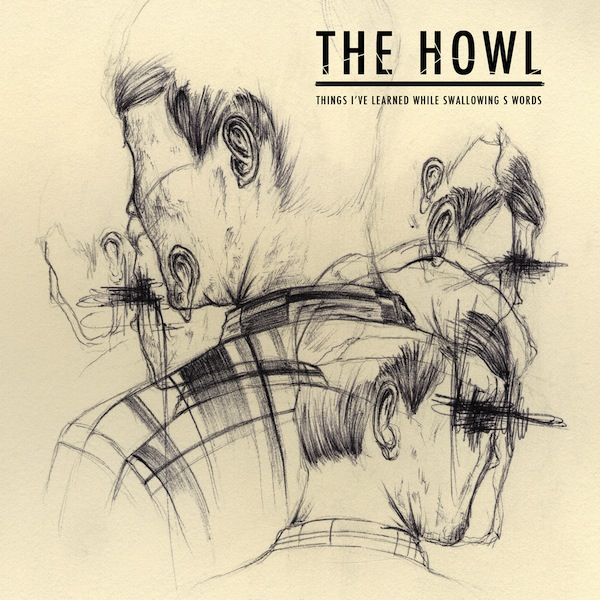 The Howl - Things I've Learned