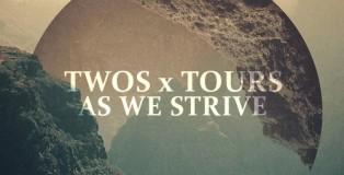 TWOS x Tours