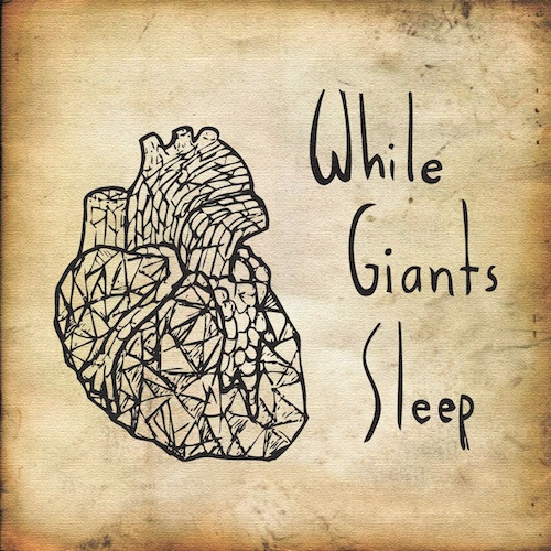 While Giants Sleep – S/T EP